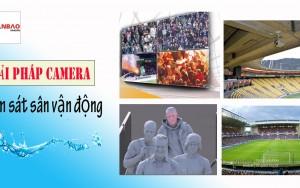 Giải pháp Camera giám sát cho sân vận động