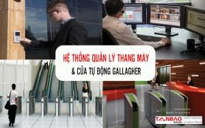 Hệ thống quản lý thang máy và cửa tự động Gallagher