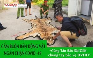 Cấm buôn bán động vật hoang dã ngăn chặn Covid - 19