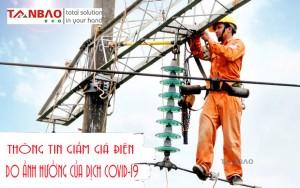Giảm giá điện do ảnh hưởng của dịch Covid-19