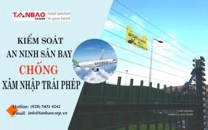 Kiểm soát an ninh sân bay chống xâm nhập trái phép