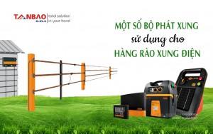 Một số bộ phát xung sử dụng cho Hàng rào xung điện